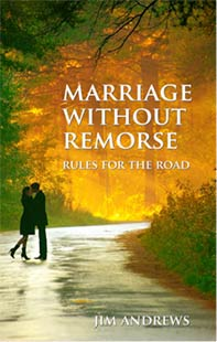 Marriage Without Remorse- Rules for the Road